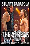 The Streak: The Undertakers Wrestlemania Legacy