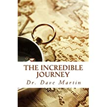 The Incredible Journey: Mapping the Christian Life