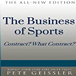 The Business of Sports: Contract? What Contract? (Bigshots' Bull) | Pete Geissler
