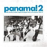 Panama 2: Latin Sounds Cumbia Tropical, 1967-77