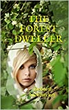 The Forest Dweller