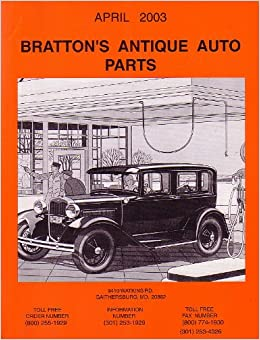 Bratton's Antique Auto Parts April 2003: Not Specified: Amazon com