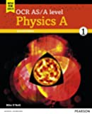 OCR As/A level physics A. Student book. Per le Scuole superiori: 1 (OCR GCE Science 2015)