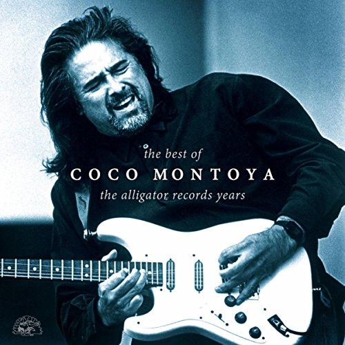 The Best Of Coco Montoya - The...