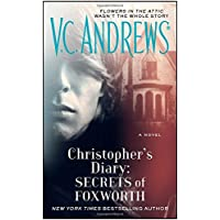 Christopher's Diary: Secrets of Foxworth (The Diaries, Book 1)