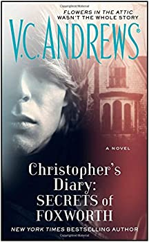 Christophers Diary: Secrets Of Foxworth 1476790582 Book Cover