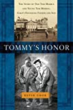 Tommy's Honor: The Story of Old Tom Morris and Young Tom Morris, Golf's Founding Father and Son