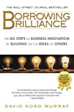 Borrowing Brilliance, David Kord Murray, 1592405800