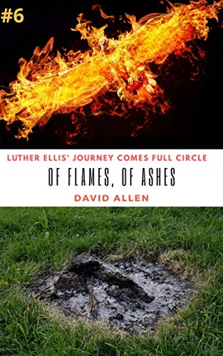 Of Flames, Of Ashes (Next Man Up Book 6) - Kindle edition by