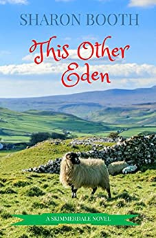 This Other Eden (Skimmerdale Book 1) by [Booth, Sharon]