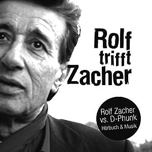 Rolf trifft Zacher Hörbuch