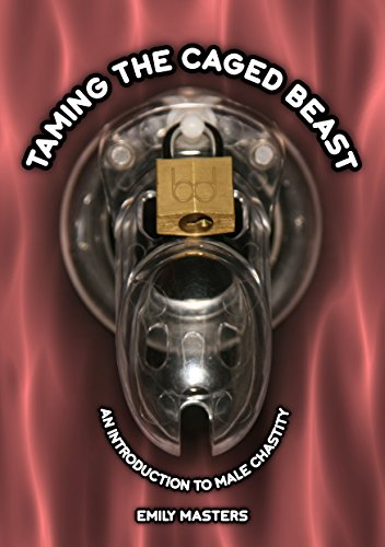 Amazon taming the caged beast an introduction to male chastity taming the caged beast an introduction to male chastity by masters emily fandeluxe Choice Image