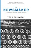 #6: The Newsmaker: A Leadership Story of Honor and Love (The Maker Series)