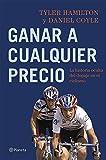 Ganar a cualquier precio: La historia oculta del dopaje en el ciclismo ((Fuera de colección))