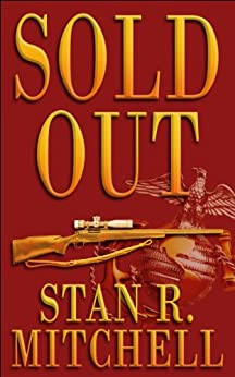 Sold Out (Nick Woods Book 1) by [Mitchell, Stan R.]