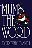 Mum's the Word, Dorothy Cannell, 0553286862