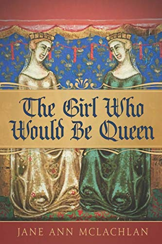 The Girl Who Would Be Queen (The Kingdom of Naples)