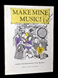 img - for Make Mine Music! (Brown Paper School) book / textbook / text book