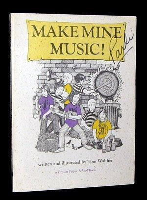 Make Mine Music (Make Mine Music! (Brown Paper)
