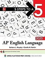 5 Steps to a 5: AP English Language 2020