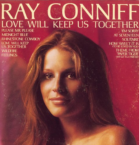 Love Will Keep Us Together - Will Ray