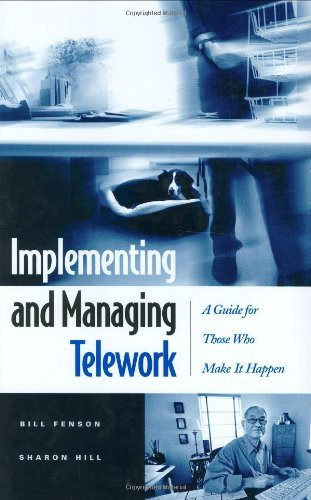 Download Implementing and Managing Telework: A Guide for Those Who Make It Happen Pdf