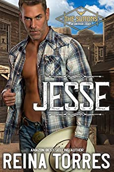 Jesse (The Suttons - An American Legacy Book 1) by [Torres, Reina]