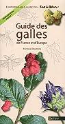 Guide des galles de France et d'Europe par Dauphin