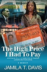 The High Price I Had To Pay: Sentenced To 12 1/2 Years For Victimizing Lehman Brothers Bank