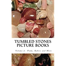 Pinks, Rubies and More (Tumbled Stones Picture Books: Book 2)