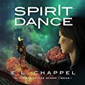 Spirit Dance Audiobook by E.L. Chappel Narrated by Ashlee Darren