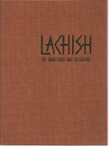 Investigations at Lachish: The sanctuary and the residency (Lachish V) (Publications of the Institute of Archaeology, Tel Aviv University) - History Of Tel Aviv