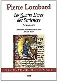 Les Quatre Livres des Sentences : Premier Livre