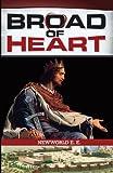 Broad of Heart, Newworld E. E., 149096262X