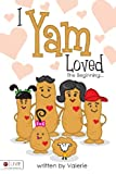 I Yam Loved, Valerie Maczuga, 1606048139