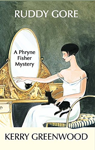 Ruddy Gore (Phryne Fisher Mysteries)
