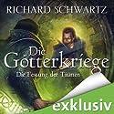 Die Festung der Titanen (Die Götterkriege 4) Audiobook by Richard Schwartz Narrated by Michael Hansonis