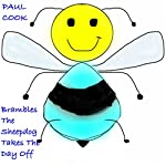 Brambles the Sheepdog Takes the Day Off: Pete the Bee Stories, Book 8 | Paul Cook