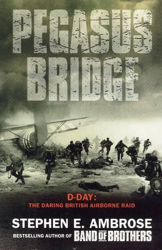 Download Pegasus Bridge - 6 June, 1944 pdf epub