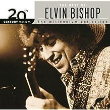 20th Century Masters: The Millennium Collection: Best Of Elvin Bishop