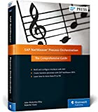 SAP Process Orchestration : The Comprehensive Guide, Bilay, John and Viana Blanco, Roberto, 1493210181