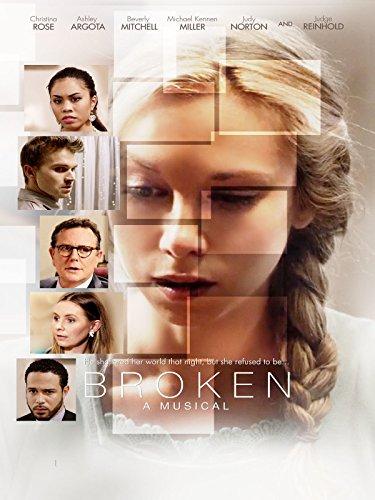 Broken: A Musical ()