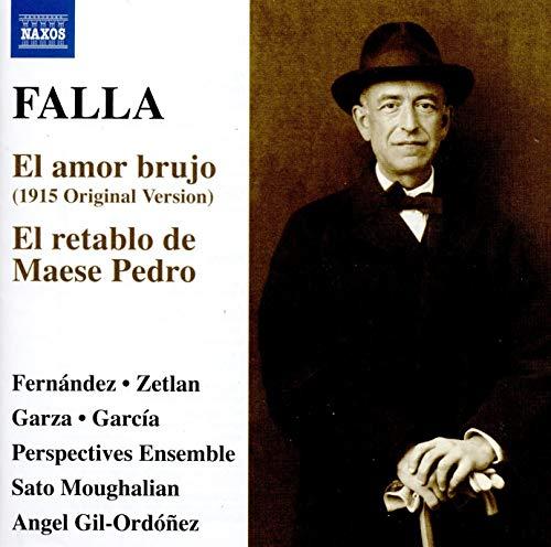Falla: El amor brujo (1915 version); El retablo de Maese Pedro