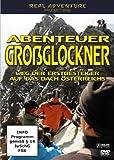 Abenteuer Großglockner - Weg der Erstbesteiger auf das Dach Österreichs