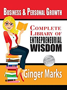 Complete Library of Entrepreneurial Wisdom by [Marks, Ginger]