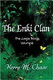 The Enki Clan, Kerry M. Chase, 0595183832