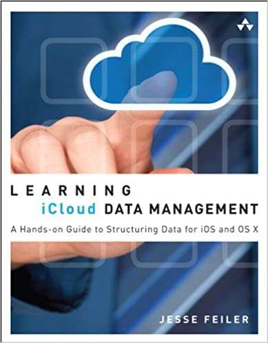 Learning iCloud Data Management: A Hands-On Guide to