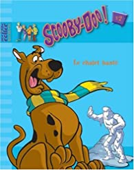 Scooby-Doo !, Tome 2 : Le chalet hanté par  Hanna-Barbera