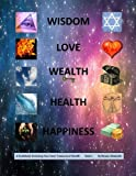 Wisdom, Love, Wealth, Health, Happiness, Rowan Alexander, 1470053608