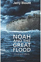 Noah And The Great Flood: Proof and Effects Paperback